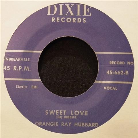 "ORANGIE RAY HUBBARD / SWEET LOVE (7"")"