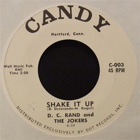 """D.C. RAND & THE JOKERS / SHAKE IT UP (7"""")"""