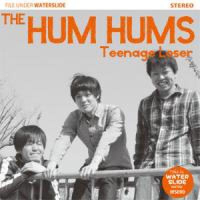The Hum Hums - Teenage Loser (CD)