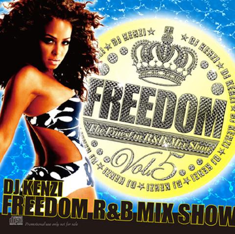 FREEDOM R&B MIX VOL.5/DJ KENZI