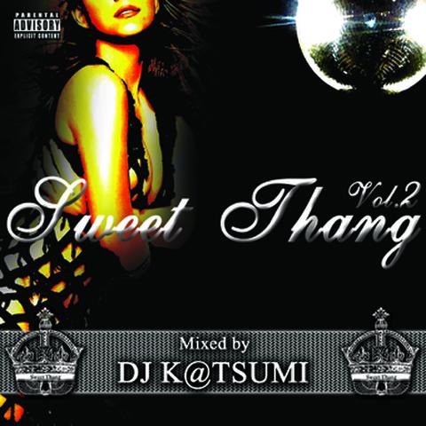 SWEET THANG VOL.2/DJ K@TSUMI