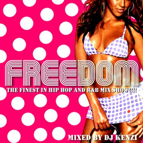 FREEDOM MIX VOL.8/DJ KENZI