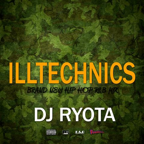 ILLTECHNICS / DJ RYOTA(初回特典付き)