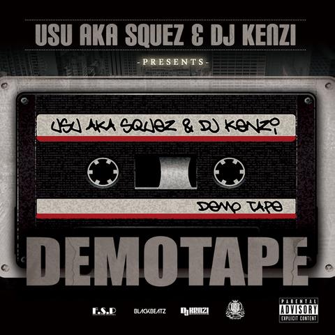 USU aka SQUEZ & DJ KENZI / DEMOTAPE