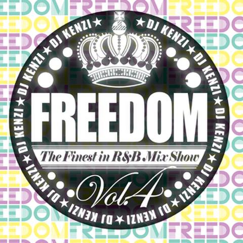 FREEDOM R&B MIX VOL.4/DJ KENZI