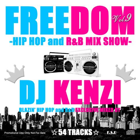 FREEDOM HIP HOP and R&B MIX VOL.9/DJ KENZI