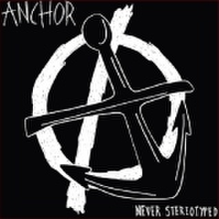 Anchor/NEVER STEREOTYPED