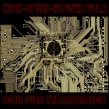V.A./HIGH-SPEED-FLOWER VOL.2 -Soul over the razoredge-