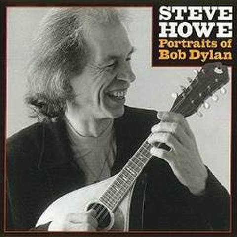STEVE HOWE - Portraits Of Bob Dylan [CD]