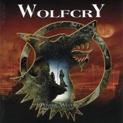 WOLFCRY - Power Within [CD]