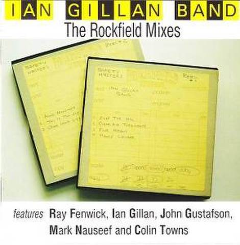 IAN GILLAN BAND - The Rockfield Mixes [CD]