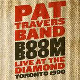 PAT TRAVERS BAND - Boom Boom Live At The Diamond Toronto 1990 [CD]