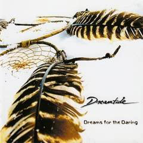 DREAMTIDE - Dreams For The Daring [CD]