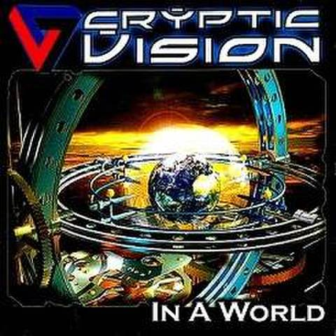 CRYPTIC VISION - In A World [CD]