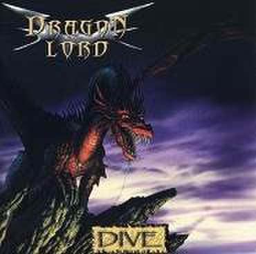 DRAGON LORD - Dive [CD]