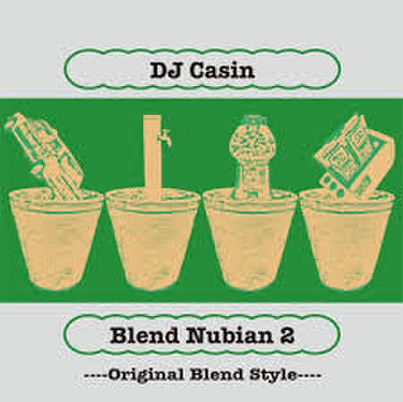 Blend Nubian2 / DJ CASIN