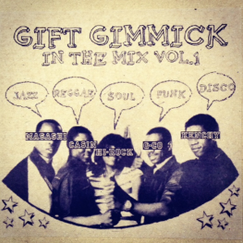 In The Mix vol.1/ Gift Gimmick DJ's