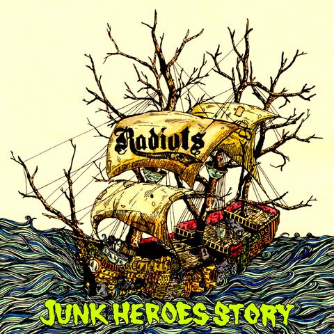 RADIOTS「JUNK HEROES STORY」【CD】