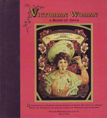 THE VICTORIAN WOMAN~A Book of Days