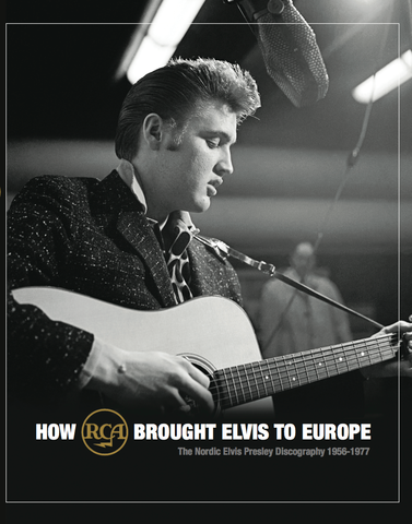FTDブック『How RCA Brought ELVIS To Europe』