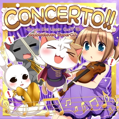 CONCERTO!! -Do you like Upper Cut?? 5!!-(特製小冊子付き)