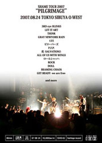 SHAME live archive vol.2 PILGRIMAGE TOKYO