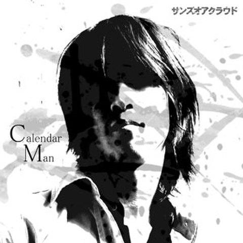 Calendar Man / サンズオアクラウド