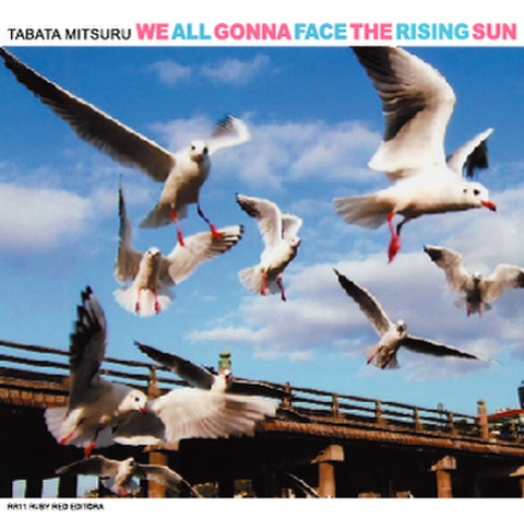 WE ALL GONNA FACE THE RISING SUN