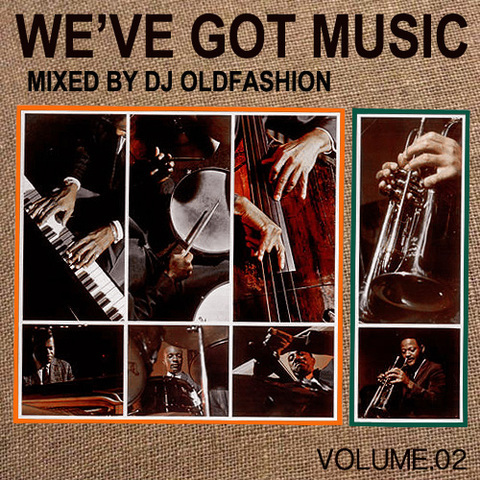 WE'VE GOT MUSIC vol.2 / DJ OLDFAHION