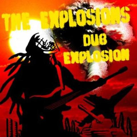 DUB EXPLOSION / THE EXPLOSIONS