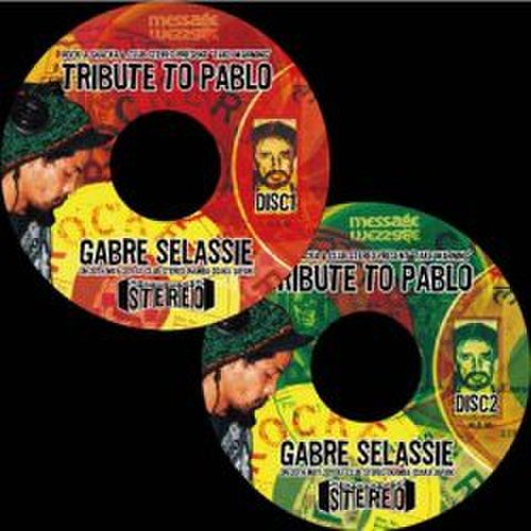 Gabre Selassie [ Tribute To Pablo At Club Stereo Disk1&2 ]