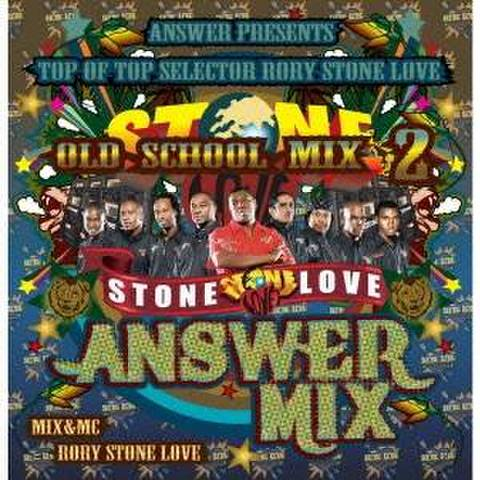 AnSWeR  / STONE LOVE ANSWER MIX OLD SCHOOL 2