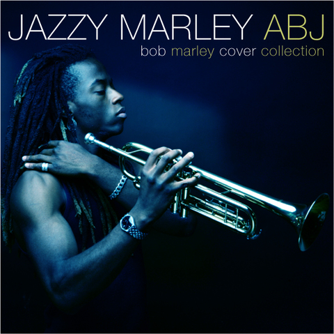JAZZY MARLEY ~BOB MARLEY COVER COLLECTION~ / ABJ