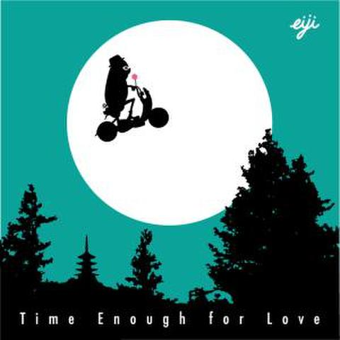 Time Enough for Love / eiji