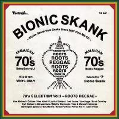 Bionic Skank/70's Selection vol.1~ROOTS REGGAE~