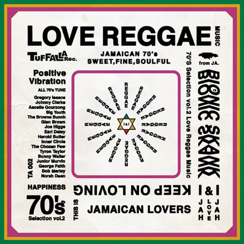 BIONIC SKANK/70's SELECTION vol.2 ~LOVE REGGAE~