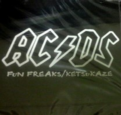 "KETSUKAZE/FUN FREAKS""AC/DS"""