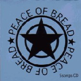 PEACE OF BREAD