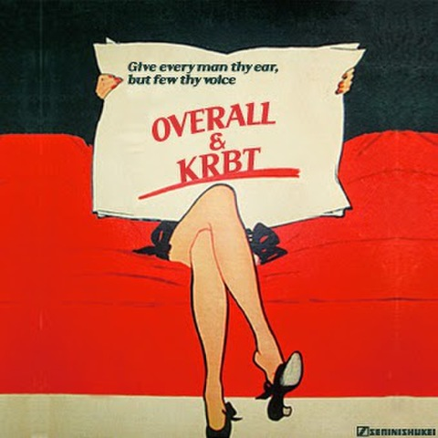 OVERALL&KRBT give every man thy ear MIX CD