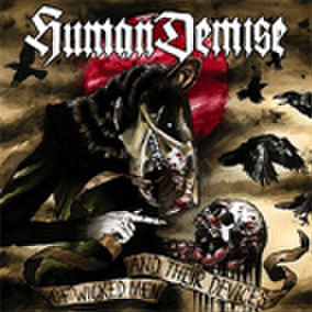 HUMAN DEMISE of wicked men and their devices CD