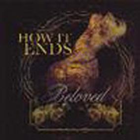 HOW IT ENDS beloved CD