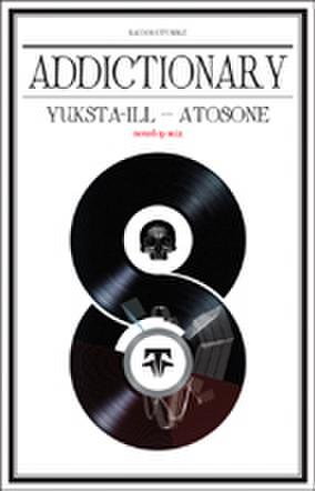 YUKSTA-ILL ATOSONE addictionary CD