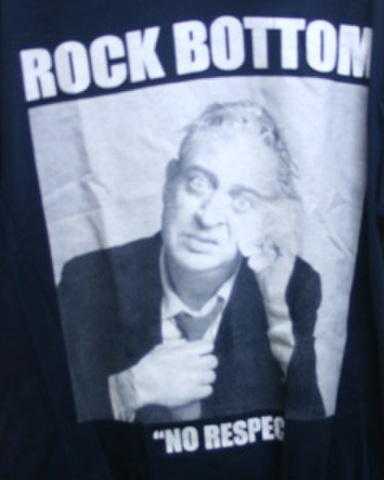 ROCK BOTTOM no respect T-shirts