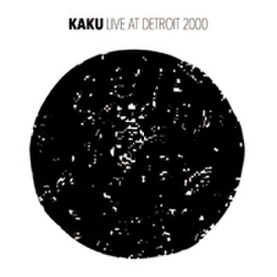 KAKU live at detroit CD