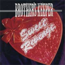 BORTHER'S KEEPER sweet revenge CD