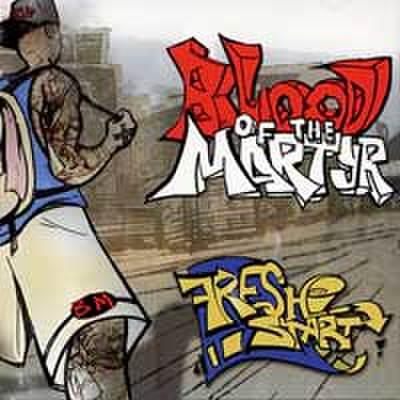 BLOOD OF THE MARTYR fresh start CD